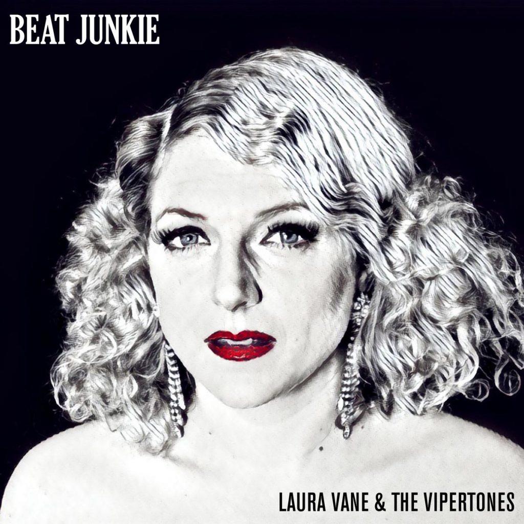 Laura Vane & The Vipertone - Beat Junkie