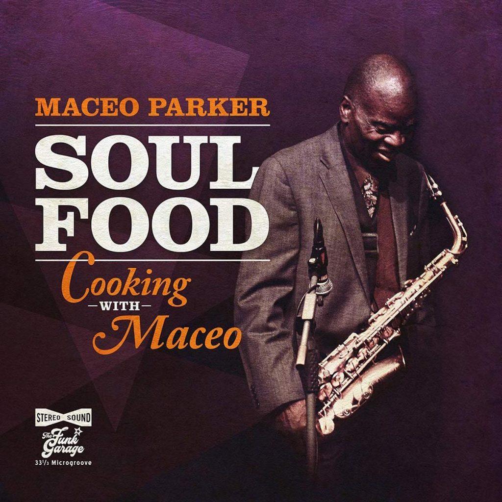 Maceo Parker - Soul Food