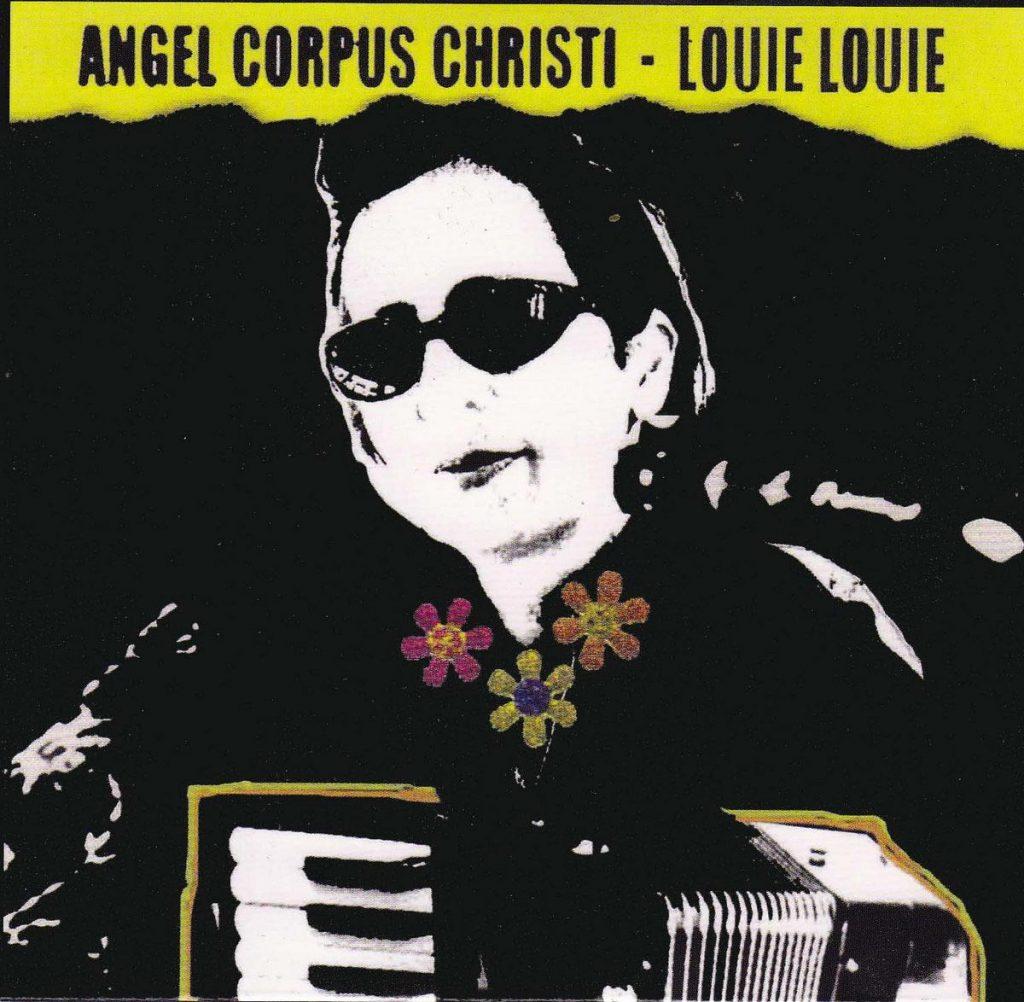 ALBUMDOPPEL Angel Corpus Christie - Louie Louie