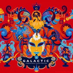 Funkadelity Galactic Carnivale Electricos