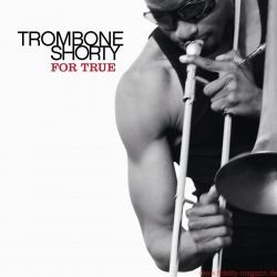 Funkadelity Trombone Shorty For True